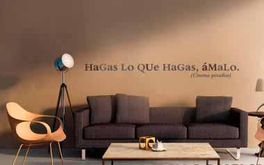 Vinilo Hagas lo que hagas, ámalo